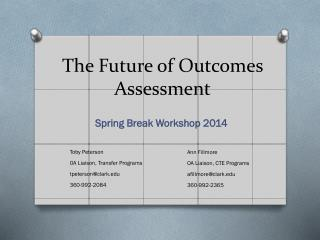 The Future of Outcomes Assessment