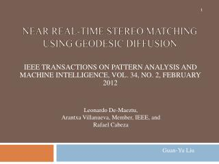 Near Real-Time Stereo Matching Using Geodesic Diffusion