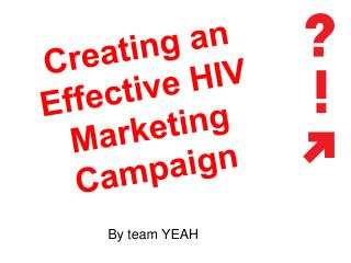 Creating an Effective HIV Marketing Campaign
