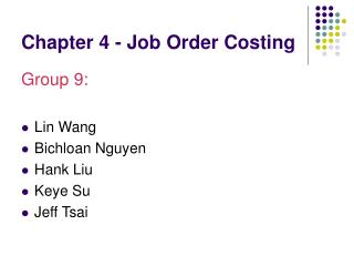 Chapter 4 - Job Order Costing