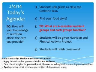 2/4/14 Today's Agenda: