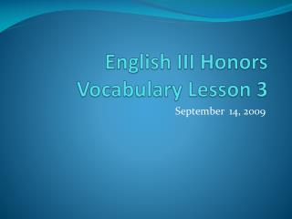 English III Honors Vocabulary Lesson 3