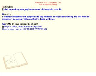 October 16, 2013 - Springboard 1.13 intro to expository writing H omework: