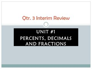 Qtr. 3 Interim Review