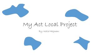 My Act Local  P roject