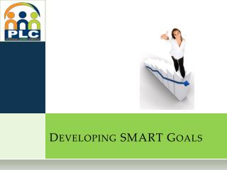 Developing SMART Goals