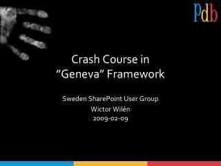 "Crash Course in  ""Geneva"" Framework"
