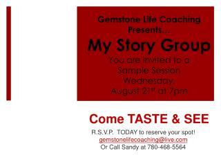 R.S.V.P.  TODAY to reserve your spot! gemstonelifecoaching@live Or Call Sandy at 780-468-5564