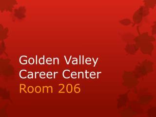 Golden Valley Career Center