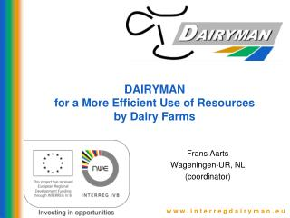 DAIRYMAN  for a More Efficient Use of Resources by Dairy Farms