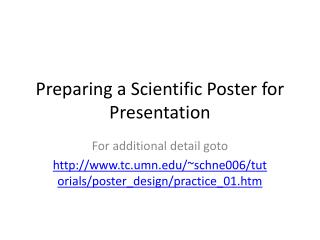Preparing a Scientific Poster for Presentation