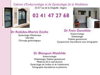 Cabinet d'Endocrinologie et de Gynécologie de la Madeleine 53-57 rue de la Chapelle - Angers