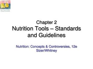 Chapter 2 Nutrition Tools   Standards and Guidelines