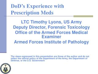 DoD s Experience with Prescription Meds