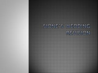 Sione's  Wedding revision
