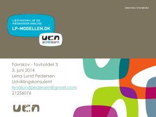 Favrskov  - Tovholder 3 3. juni 2014 Lena Lund Pedersen Udviklingskonsulent