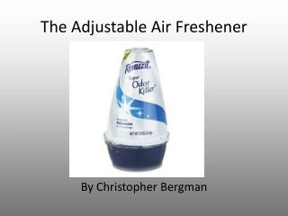 The Adjustable Air Freshener