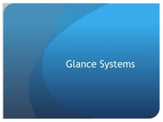 Glance Systems