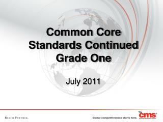 Common Core Standards Continued Grade  One