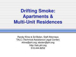 Drifting Smoke: Apartments   Multi-Unit Residences