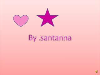 By . santanna