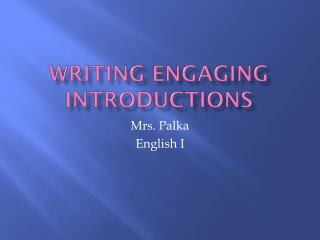 Writing Engaging Introductions