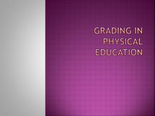 Grading in Physical Education