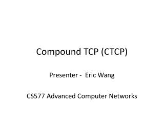 Compound TCP (CTCP)