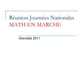 Réunion Journées Nationales MATH EN MARCHE