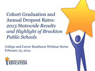 College and Career Readiness Webinar Series February 25, 2014
