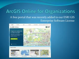 ArcGIS Online for Organizations