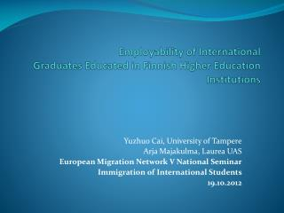 Employability of International Graduates Educated in Finnish Higher Education Institutions