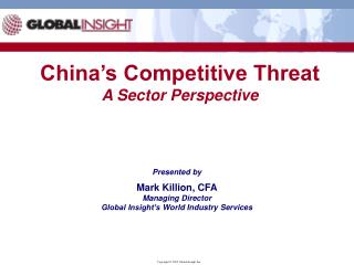 China s Competitive Threat A Sector Perspective