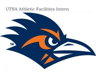 UTSA Athletic Facilities Intern