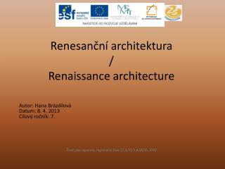 Renesanční architektura  /  Renaissance architecture