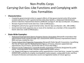 Non-Profits Corps  Carrying Out Gov.-Like Functions and Complying with Gov. Formalities