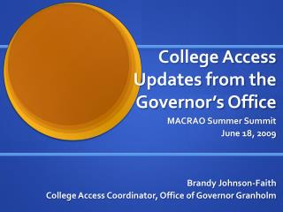 College Access Updates from the Governor's Office
