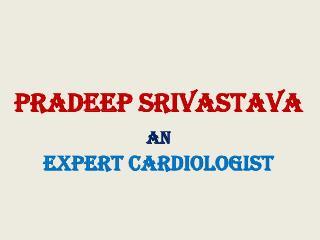 Dr. Pradeep Srivastava, MD Maryland