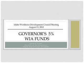 Gordon Graff Workforce Development Idaho Department of Labor