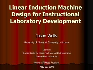 Linear Induction Machine Design for Instructional Laboratory Development
