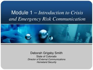 Module 1   Introduction to Crisis and Emergency Risk Communication