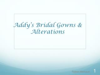 Addy's Bridal Gowns & Alterations