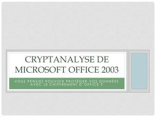 Cryptanalyse de Microsoft office 2003