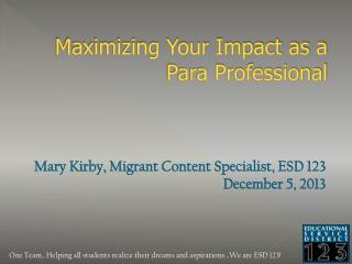 Maximizing Your Impact as a Para Professional