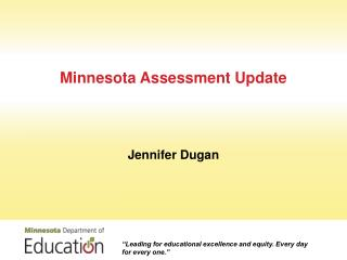 Minnesota Assessment Update