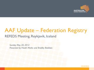 AAF Update � Federation Registry