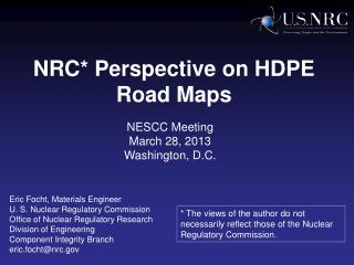 NRC* Perspective on HDPE Road Maps