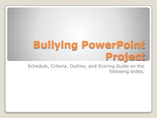Bullying PowerPoint Project