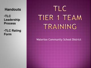 TLC Tier 1 Team Training