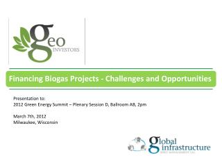 Presentation to: 2012 Green Energy Summit – Plenary Session D, Ballroom AB, 2pm March 7th, 2012